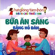 Truyện Thiếu Nhi HGTH - Bữa Ăn Sáng Bằng Hồ Dán thumbnail