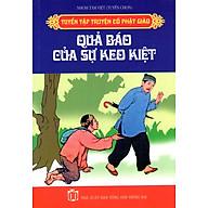 Tuyển Tập Truyện Cổ Phật Giáo - Quả Báo Của Sự Keo Kiệt thumbnail