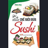 Kỹ Thuật Chế Biến Món Sushi thumbnail