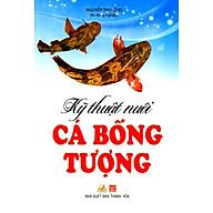 Kỹ Thuật Nuôi Cá Bống Tượng thumbnail