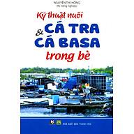 Kỹ Thuật Nuôi Cá Tra Và Cá Basa Trong Bè thumbnail