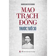 Mao Trach Đông Trước Tuổi 30 thumbnail