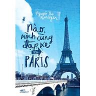 Nào Mình Cùng Đạp Xe Đến Paris thumbnail