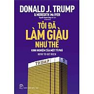 D.Trump - Tôi Đã Làm Giàu Như Thế thumbnail