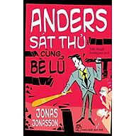Anders Sát Thủ Cùng Bè Lũ thumbnail