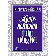 Logic - Ngữ Nghĩa Từ Hư Tiếng Việt thumbnail
