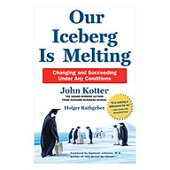 Our Iceberg Is Melting Changing And Succeeding Under Any Conditions thumbnail