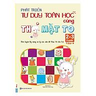 Phát Triển Tư Duy Toán Học Cùng Thỏ Mặt To (2 - 3 Tuổi) - Tập 4 thumbnail