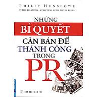 Những Bí Quyết Căn Bản Để Thành Công Trong PR (Tái Bản 2012) thumbnail
