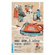 Sài Gòn, Ồ Bỗng Ngon Ghê thumbnail