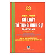 So Sánh - Đối Chiếu Bộ Luật Tố Tụng Hình Sự 2003 Và 2015 (Áp Dụng 01-07-2016) thumbnail