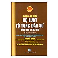 So Sánh - Đối Chiếu Bộ Luật Tố Tụng Dân Sự Năm 2004 Và 2005 (Áp Dụng 01-07-2016) thumbnail