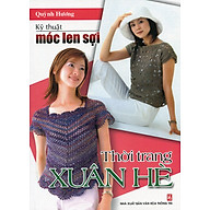 Kỹ Thuật Móc Len Sợi - Thời Trang Xuân Hè thumbnail