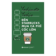 Đến Starbucks Mua Cà Phê Cốc Lớn thumbnail