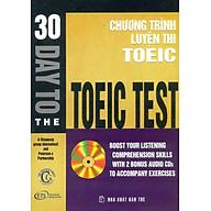 30 Days To The TOEIC Test (Chương Trình Luyện Thi TOEIC - Không Kèm CD) thumbnail