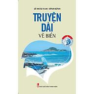 Bảo Vệ Chủ Quyền Biển Đảo Tổ Quốc Truyện Dài Về Biển thumbnail