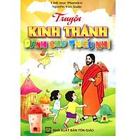 Truyện Kinh Thánh Dành Cho Thiếu Nhi thumbnail