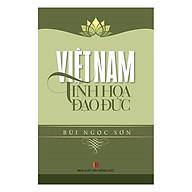 Việt Nam Tinh Hoa Đạo Đức thumbnail