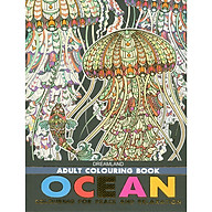 Sách Tô Màu Người Lớn - THẾ GIỚI ĐẠI DƯƠNG Tô Màu Cho Cuộc Sống Bình Yên Và Thư Giãn (Adult Colouring Book - Ocean Colouring For Peace And Relaxation) thumbnail