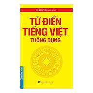 Từ Điển Tiếng Việt Thông Dụng (Bìa Mềm) thumbnail