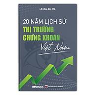 20 Năm Lịch Sử Thị Trường Chứng Khoán Việt Nam (Bìa Cứng) thumbnail