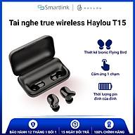Tai Nghe Không Dây Bluetooth True Wireless HAYLOU T15 (Đen) - Hàng Chính Hãng thumbnail