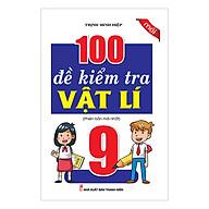 100 Đề Kiểm Tra Vật Lý Lớp 9 thumbnail