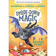 Weather or Not (Upside-Down Magic 5) (Paperback) thumbnail
