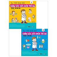 Combo Chăm Sóc Sức Khỏe Trẻ Em (Bộ 2 Tập) thumbnail