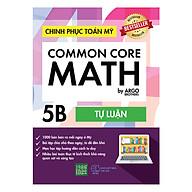 Chinh Phục Toán Mỹ - Common Core Math (Tập 5B) thumbnail