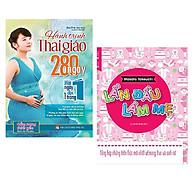 Combo 2 cuốn sách dành cho mẹ bầu Hành Trình Thai Giáo 280 Ngày + Lần Đầu Làm Mẹ ( Tặng kèm bookmark ) thumbnail