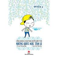 Cẩm Nang Con Trai Tuổi Dậy Thì - Những Khúc Mắc Tâm Lí (Quyển 2) thumbnail