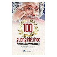 100 Gương Hiếu Học Của Các Danh Nhân Nổi Tiếng thumbnail
