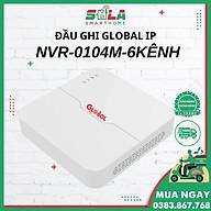 Đầu Ghi GLOBAL IP NVR - 0104M - 6 Kênh Ultra 265 Hàng chính hãng thumbnail
