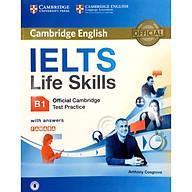IELTS Life Skills Official Cambridge Test Practice B1 Student s Book with Answers and Audio Reprint Edition (Sách Không Kèm Đĩa) thumbnail