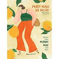 Sách - Phép Màu 30 Ngày Phiên Bản Mảnh Mai Của Bạn (tặng kèm bookmark) thumbnail