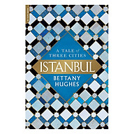 Istanbul A Tale Of Three Cities thumbnail