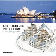 Architecture Inside + Out 50 Iconic Buildings In Detail thumbnail