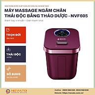 Bồn Ngâm Chân Massage Diệt Khuẩn Thông Minh Nevato NVF605 Cao Cấp Quà Tặng Cho Bố Mẹ thumbnail