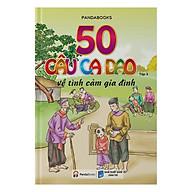 50 Câu Ca Dao Về Tình Cảm Gia Đình - Tập 3 thumbnail