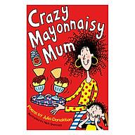 Crazy Mayonnaisy Mum thumbnail