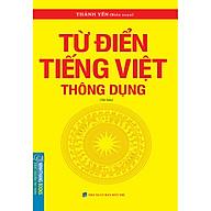 Từ Điển Tiếng Việt Thông Dụng (Bìa Mềm)(Tái Bản 2020) thumbnail