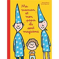 Truyện thiếu nhi tiếng Pháp - Ma Maman Et Mon Papa Ils Sont Magiciens thumbnail