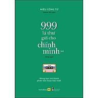 Sách Song Ngữ 999 Lá Thư Gửi Cho Chính Mình - Mong Bạn Trở Thành Phiên Bản Hoàn Hảo Nhất (P.2) thumbnail