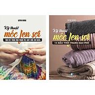 Combo 2 Cuốn Móc Len Sợi 15 Mẫu Thời Trang + Móc Len Sợi Tấm Lót, Thảm thumbnail