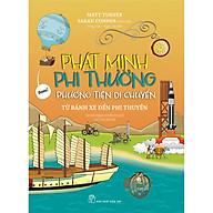 Phát Minh Phi Thường Phương Tiện Di Chuyển - Từ Bánh Xe Đến Phi Thuyền thumbnail