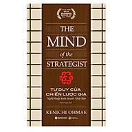 Tư Duy Của Chiến Lược Gia ( The Mind Of The Strategist) ) - Nghệ Thuật Kinh Doanh Nhật Bản thumbnail