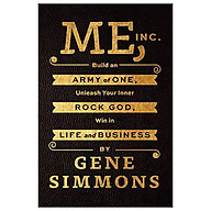 Me, Inc. Build an Army of One, Unleash Your Inner Rock God, Win in Life and Business thumbnail
