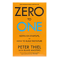 Zero To One Notes On Start Ups, Or How To Build The Future thumbnail