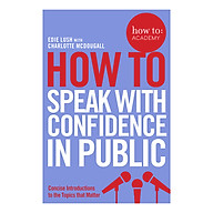 How To Speak With Confidence in Public - How To Academy (Paperback) thumbnail